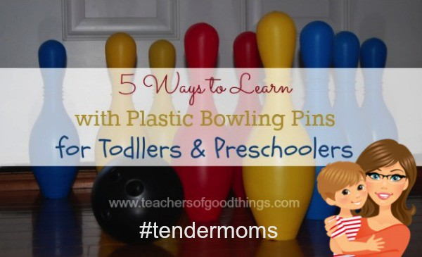 5 Ways to #learn with plastic bowling pins for #toddlers and #preschoolers #tendermoms @Titus2Teacher from www.joyinthehome.com shares tips for turning play time into learning time