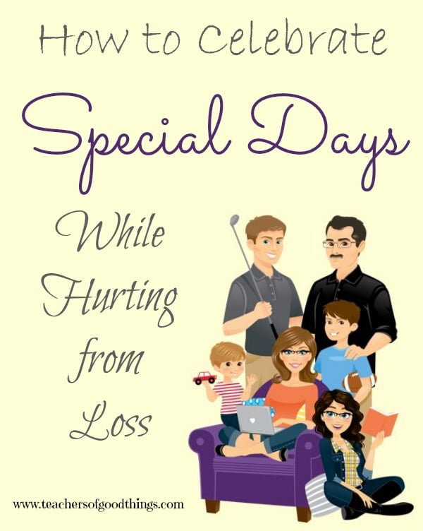 How to Celebrate Special Days While Hurting from Loss - things I did to overcome the hurt of miscarriage that happened on a special day