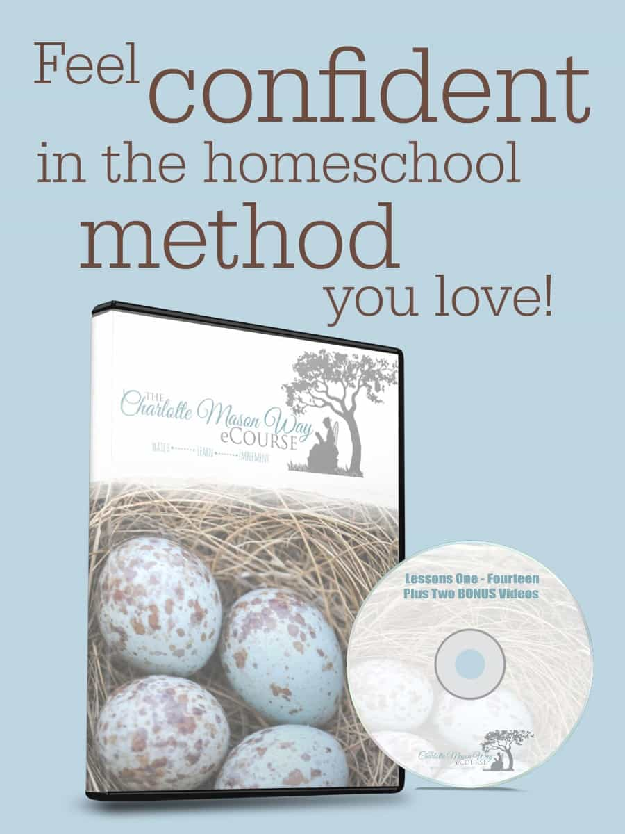 The Charlotte Mason Way eCourse | www.members.joyinthehome.com