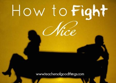 How to Fight Nice www.joyinthehome.com