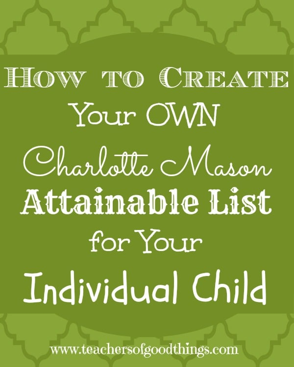 How to make your own charlotte mason attainable list joy for Building your own home checklist