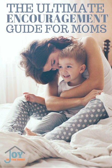 The Ultimate Encouragement Guide For Moms - Moms need each other. Sharing the ups and downs, and how to overcome them is key to knowing that as a mom, you will make it through it successfully! | www.joyinthehome.com
