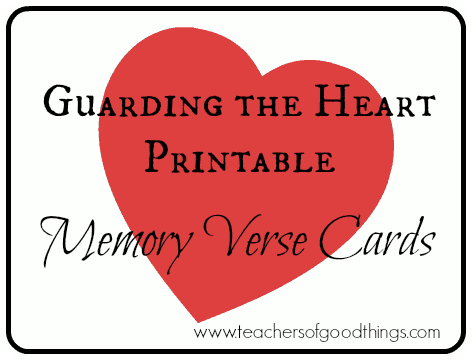 Guarding the Heart Printable Memory Verse Cards