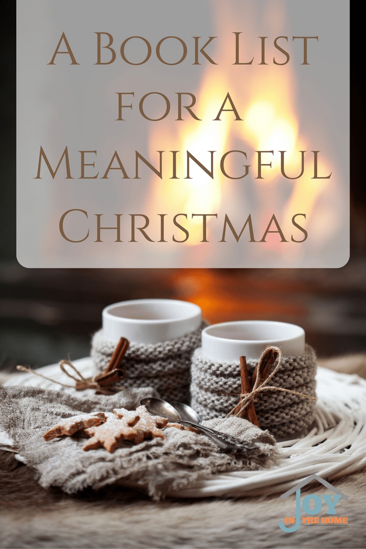 A meaningful Christmas is something we all desire, and this book list of a meaningful Christmas will create this atmosphere every holiday.