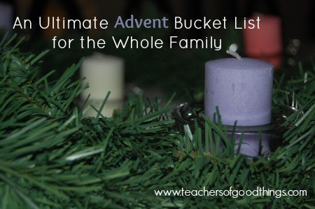 An Ultimate Advent Bucket List for the Whole Family www.joyinthehome.com