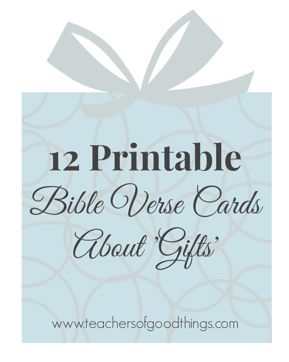 12 Printable Bible Verse Cards About 'Gifts'