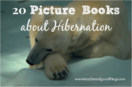 20 Picture Books about Hibernation www.joyinthehome.com