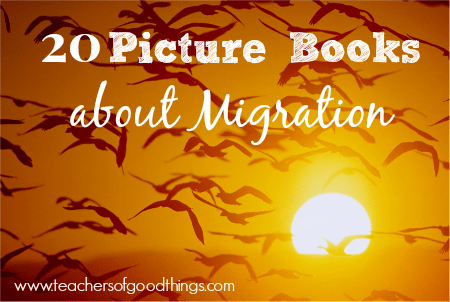 20 Picture Books About Migration