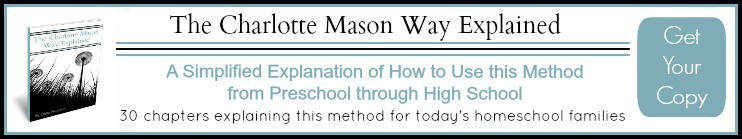 The Charlotte Mason Way Explained Ebook