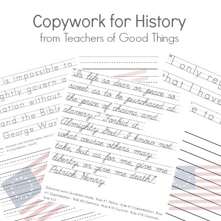 Copywork for History from Teachers of Good Things