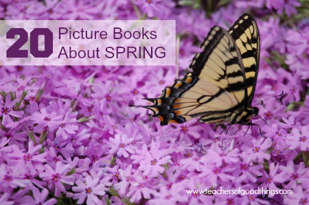 20 Picture Books about Spring