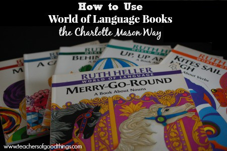 How to Use World of Language Books the Charlotte Mason Way www.joyinthehome.com