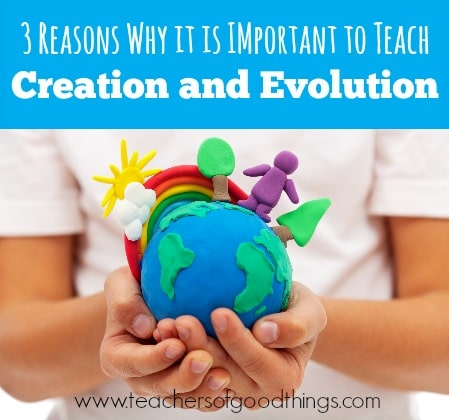 3 Reasons Why it is Important to Teach Creation and Evolution | www.joyinthehome.com