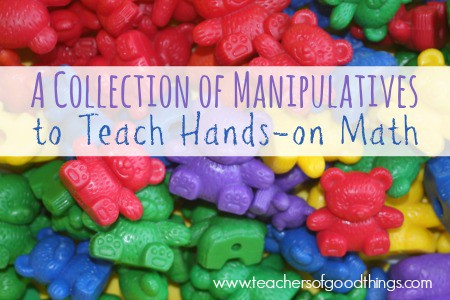 a collection of manipulatives for teaching hands on math joy in