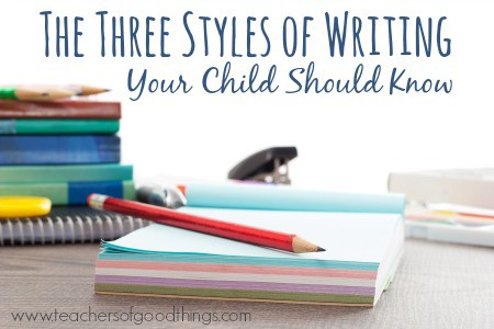 The Three Styles of Writing Your Child Should Know