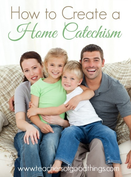 How to Create a Home Catechism | www.joyinthehome.com