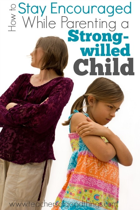 How to Stay Encouraged While Parenting a Strong-willed Child | www.joyinthehome.com