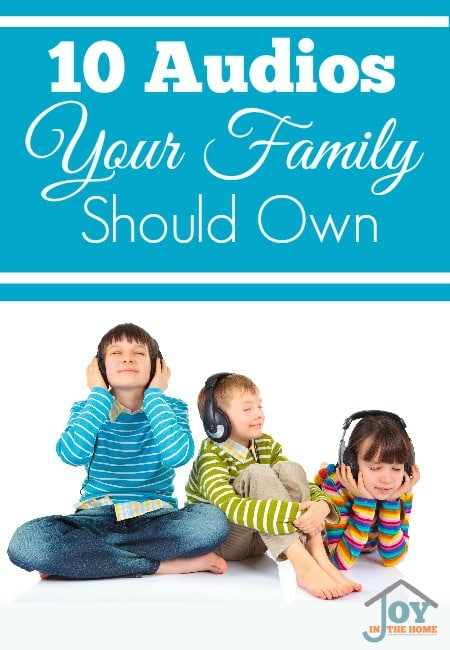10 Audios Your Family Should Own
