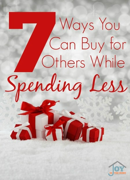 7 Ways You Can Buy for Others While Spending Less