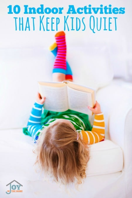 10 Indoor Activities that Keep Kids Quiet | www.joyinthehome.com