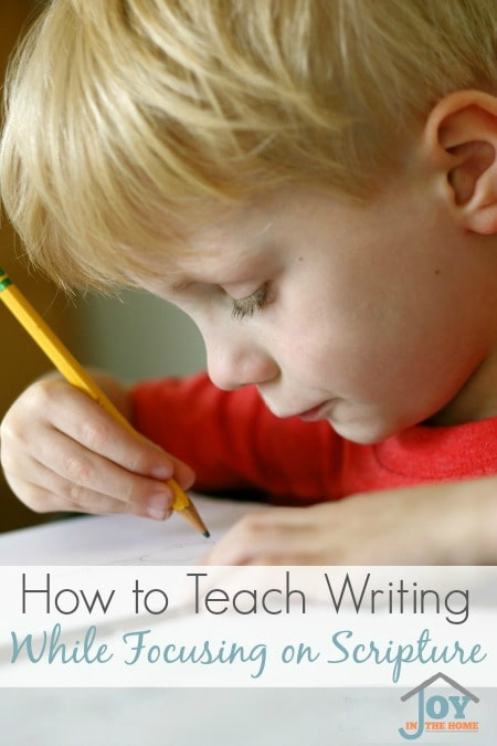 How to Teach Writing While Focusing on Scripture