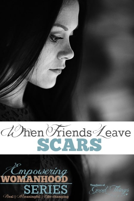 When Friends Leave Scars
