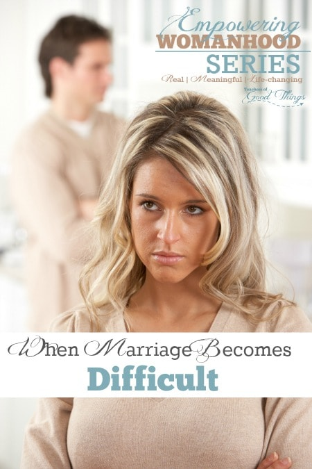 When Marriage Becomes Difficult