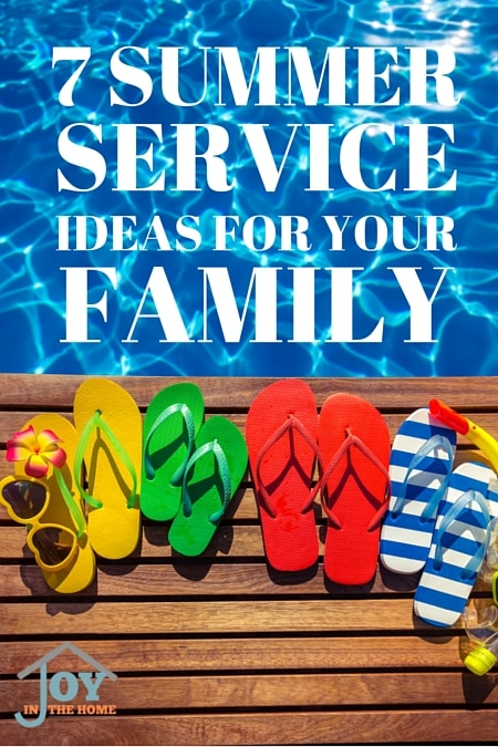 7 Summer Service Ideas For Your Family - Make summer meaningful with these ideas! | www.joyinthehome.com