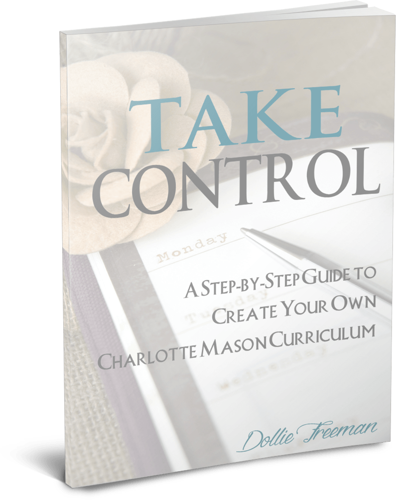 Take Control: A Step-by-Step Guide to Create Your Own Charlotte Mason Curriculum | www.joyinthehome.com