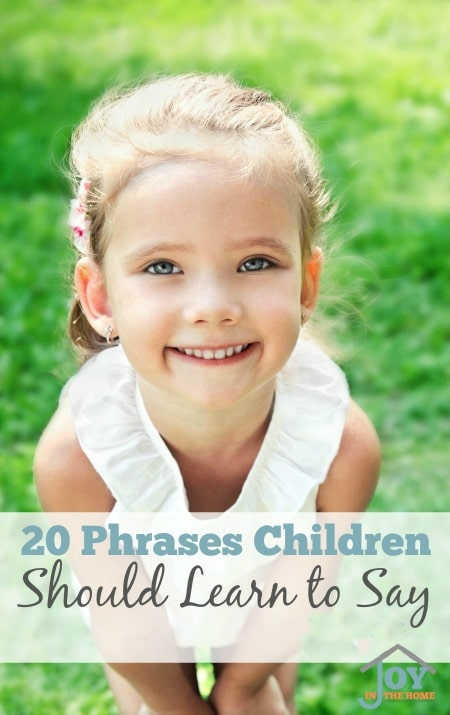 20 Phrases Children Should Learn to Say