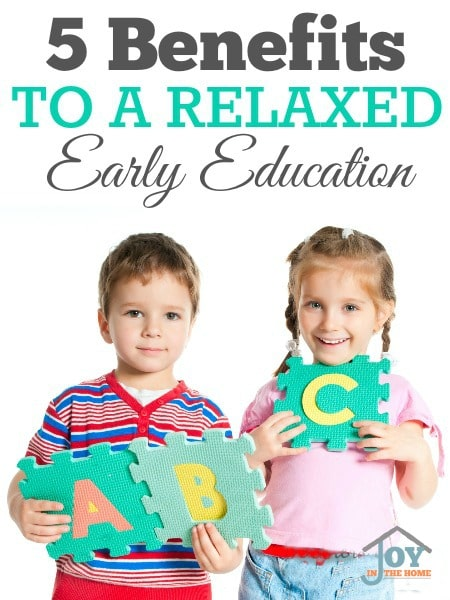 5 Benefits to a Relaxed Early Education