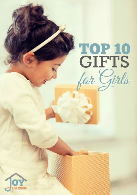 Top Ten Gifts for Girls