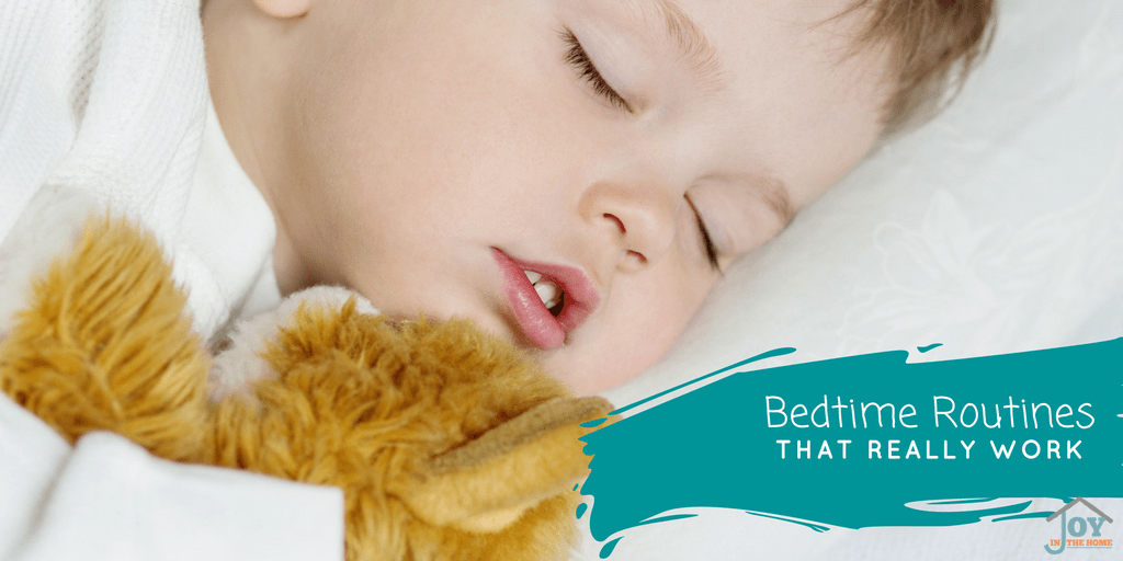 Bedtime Routines That Really Work - Tried and Proven Things that Make Bedtime Easier for You and Your Kids | www.joyinthehome.com