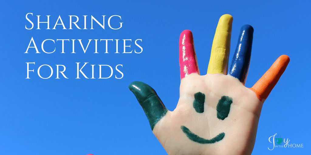 Sharing Activities for Kids | www.joyinthehome.com