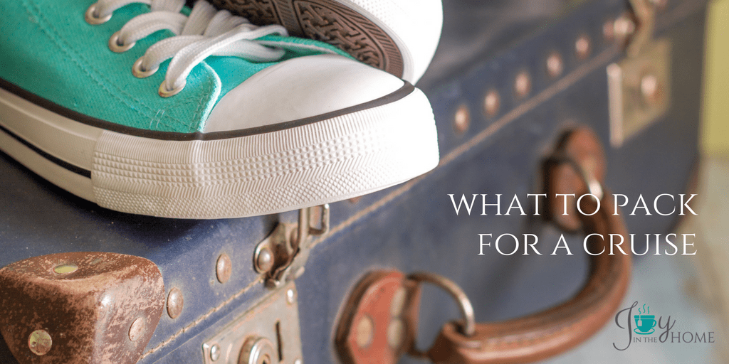 What to Pack for a Cruise - Don't overpack, but pack with purpose for a great vacation. | www.joyinthehome.com