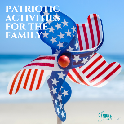 Patriotic Activities for the Family | www.joyinthehome.com