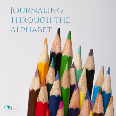 Journaling Through the Alphabet - 26 journaling ideas for all ages on many subjects | www.joyinthehome.com