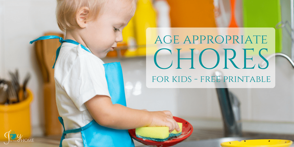Age Appropriate Chores for Kids with a FREE printable | www.joyinthehome.com